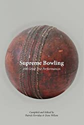 Supreme Bowling: 100 Great Test Performances