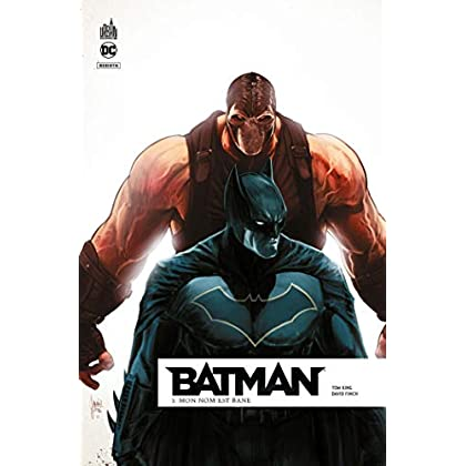 Batman Rebirth, Tome 3 : Mon nom est Bane