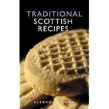 Traditional Scottish Recipes (Waverley Scottish Classics)