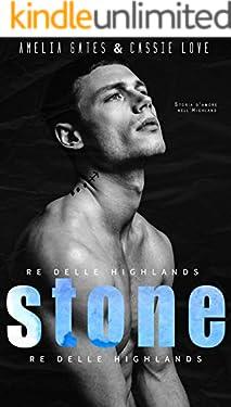 Stone: Re delle Highlands