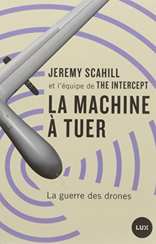 La machine à tuer : La guerre des drones