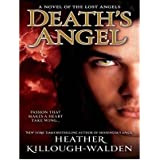 { DEATH'S ANGEL (LOST ANGELS #03) - IPS } By Killough-Walden, Heather ( Author ) [ Dec - 2012 ] [ MP3 CD ]