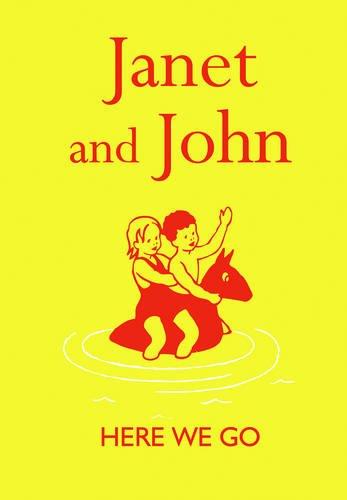 Janet and John: Here we Go (Janet & John Books)