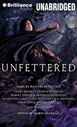 [(Unfettered: Tales by Masters of Fantasy)] [Author: Shawn Speakman] published on (May, 2014)