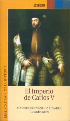 El Imperio De Carlos V (Catálogos. IV. Documentación.)