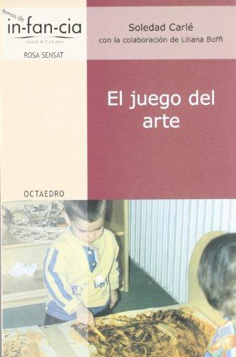 El juego del arte (Temas de Infancia) por Soledad Carlé