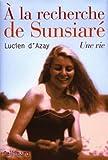Telecharger Livres A la recherche de Sunsiare (PDF,EPUB,MOBI) gratuits en Francaise