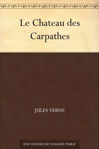 Couverture du livre Le Chateau des Carpathes
