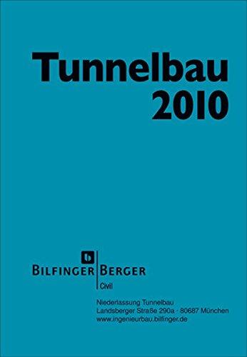 Taschenbuch für den Tunnelbau 2010: Kompendium der Tunnelbautechnologie, Planungshilfe für den Tunnelbau