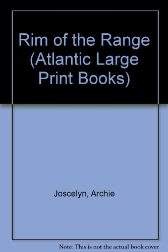 Rim of the Range (Atlantic Large Print Books)