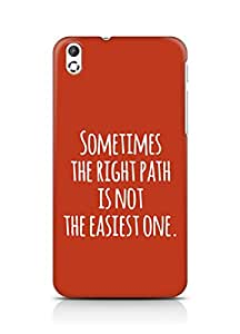 AMEZ the right path is not easy Back Cover For HTC Desire 816