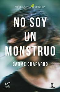 No soy un monstruo par Carme Chaparro