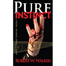 Pure Instinct (Instinct Series Book 4) (English Edition)