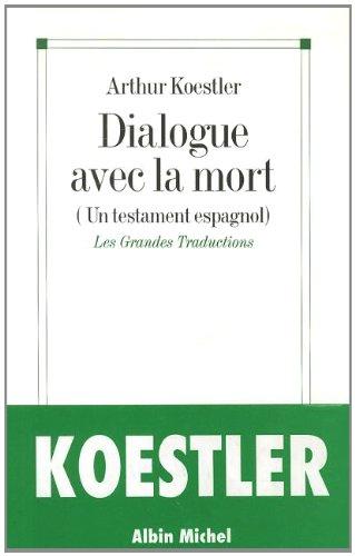 Dialogue avec la mort... : Journal d'un condamné à mort prisonnier des fascistes pendant la guerre civile espagnole