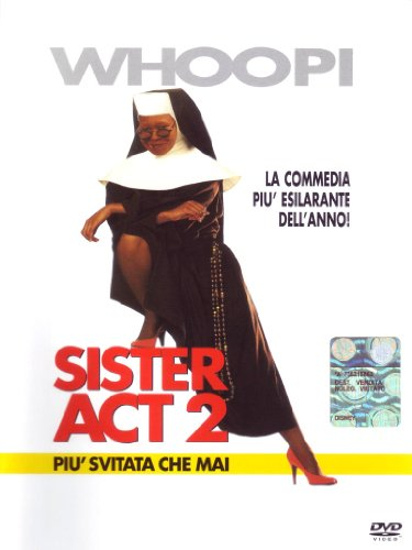 Sister act 2 - Più svitata che mai [IT Import]