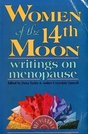 Women of the Fourteenth Moon: Writings on Menopause (1991-10-01)