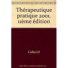 Thérapeutique pratique 2001