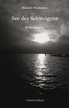 See des Schweigens von [Peuckmann, Heinrich]