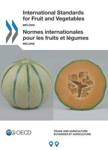 Melons : Normes internationales pour les fruits et légumes