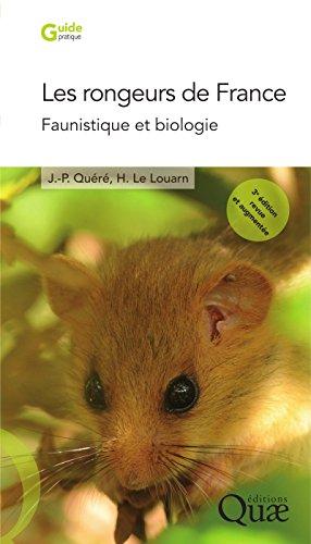 les-rongeurs-de-france-faunistique-et-biologie-3e-edition-revue-et-augmentee
