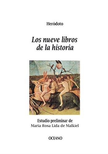 Los nueve libros de la historia (Biblioteca Universal) por Heródoto