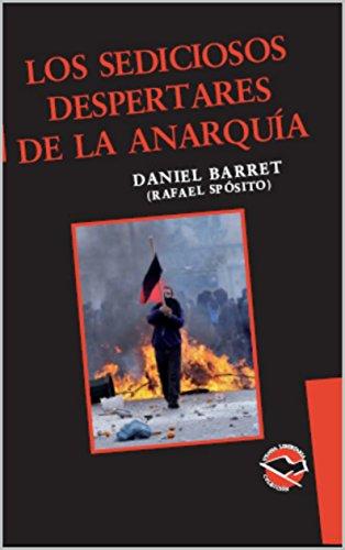 Los sediciosos despertares de la anarquía (Utopía Libertaria nº 40) por Daniel Barret