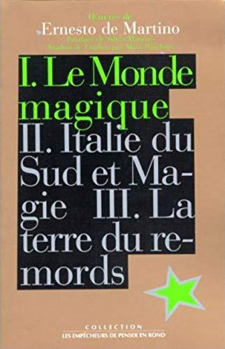 Oeuvres, tome 1: Le Monde magique par Ernesto De Martino