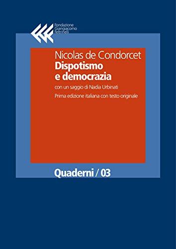 Dispotismo e democrazia (Quaderni)