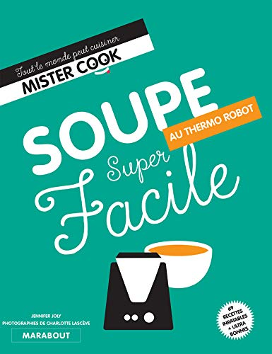 Super facile thermocuiseur soupes par Jennifer Joly