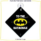 to The Batmobile | Car Sign | Car Signs for Superheroes