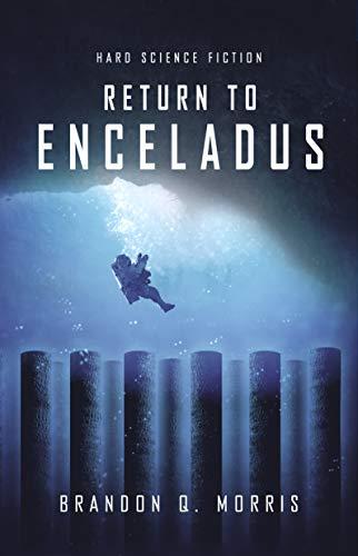 Regreso a Encelado (Luna Helada 4) de Brandon Q. Morris