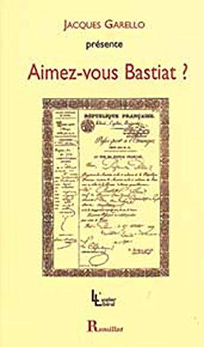 Aimez-vous Bastiat ?