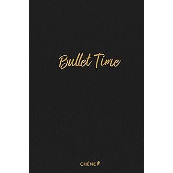 Bullet Time - Édition luxe: Agenda créatif à personnaliser