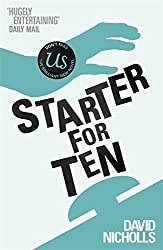 Starter For Ten by David Nicholls (2004-07-19)