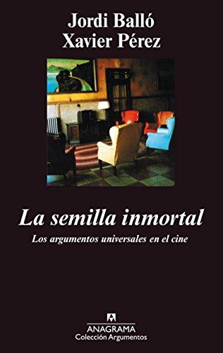 La semilla inmortal (Argumentos) por Jordi Balló