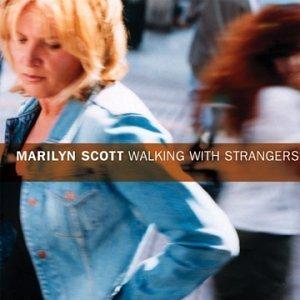 Walking With Strangers by Marilyn Scott (2001-11-06)