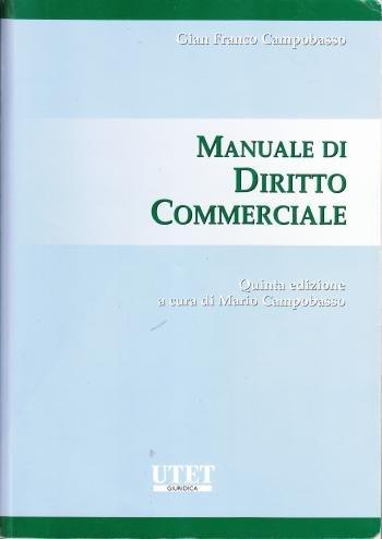 Manuale di diritto commerciale Gian Franco Campobasso