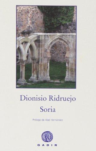 Soria (El Bosque Viejo (gadir)) por Dionisio Ridruejo