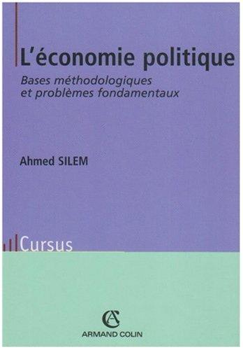 L'économie politique : Bases méthodologiques et problèmes fondamentaux