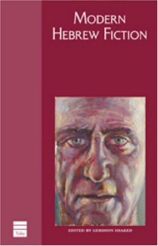 Modern Hebrew Fiction (Hebrew Classics) por Gershon Shaked