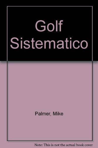 Golf sistematico por Mike Palmer