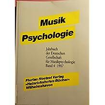Musikpsychologie IV/1987. Empirische Forschungen, ästhetische Experimente