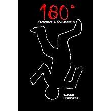 180°: Verdrehte Kurzkrimis