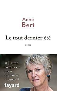 vignette de 'Le tout dernier été (Anne Bert)'