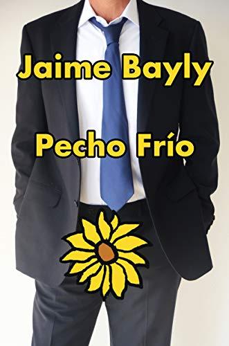 Pecho Frío por Jaime Bayly