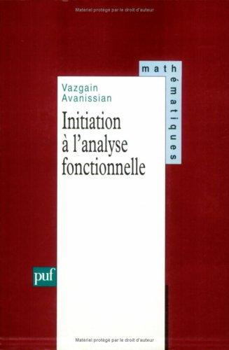 Initiation à l'analyse fonctionnelle par Vazgarin Avanissian