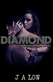Diamond: Bratva Jewels Book 2 by [Low, JA]