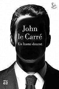 Un home decent par John le Carré