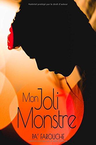 Mon Joli Monstre par Pa' Farouche