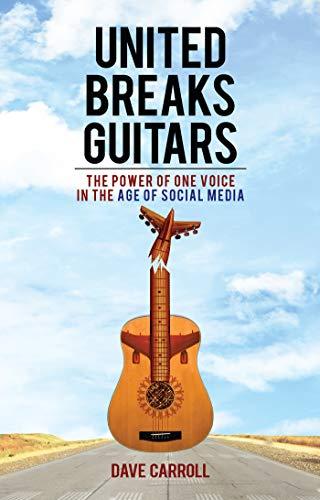 United Breaks Guitars (English Edition)